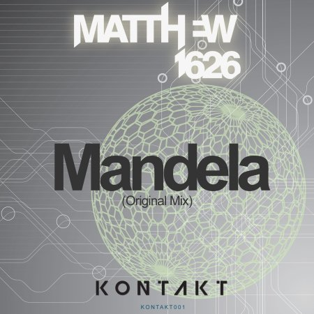 Matthew1626 - Mandela (Original Mix) - Kontakt Records