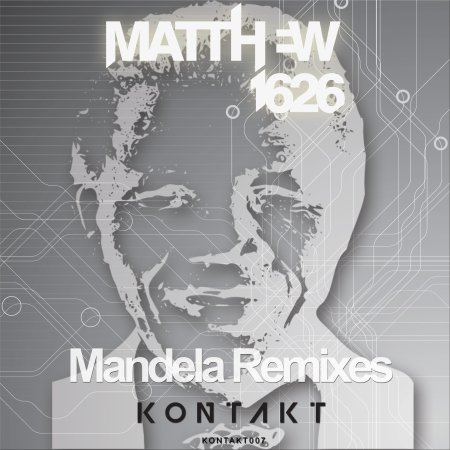 Matthew1626 - Mandela Remix - Kontakt Records